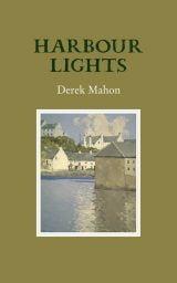 Harbour Lights - Derek Mahon