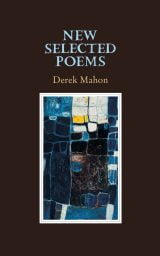New Selected Poems - Derek Mahon