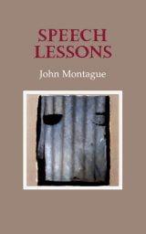Speech Lessons - John Montague